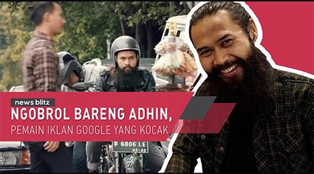 Ngobrol bareng Adhin, pemain iklan Google yang kocak