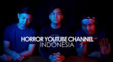 Mana yang Paling Seram? Inilah 4 Channel YouTube Dengan Genre Horor di Indonesia