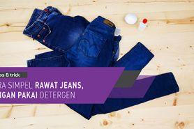 Cara simpel rawat jeans, jangan pakai detergen