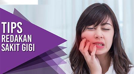 Begini cara mudah redakan sakit gigi