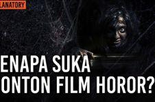 Kenapa banyak orang suka nonton film horor?