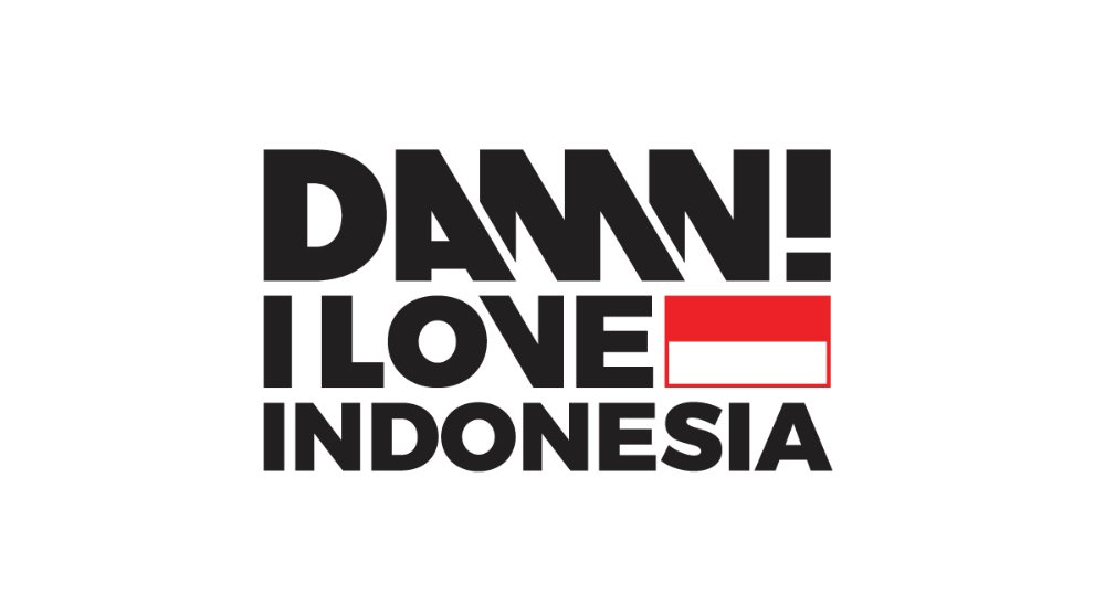 DAMN! I LOVE INDONESIA  DAMN! I LOVE INDONESIA