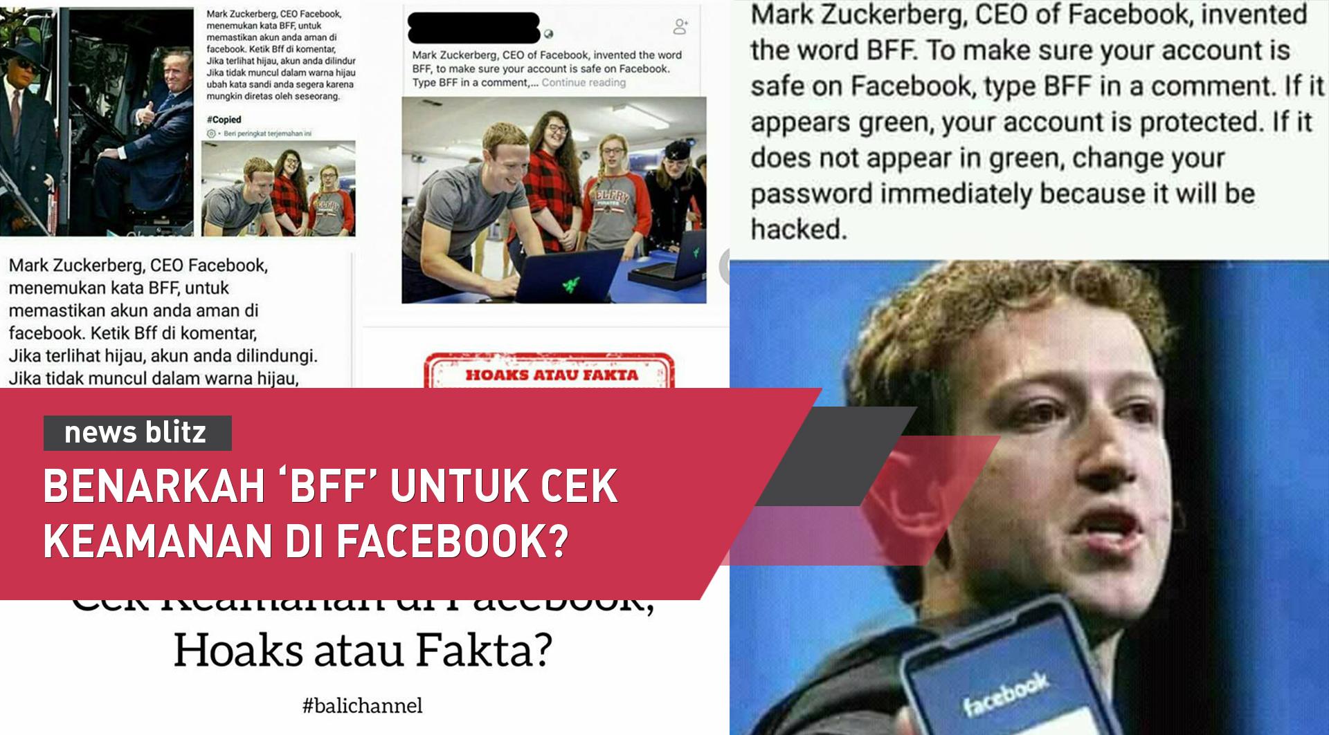 Benarkah 'BFF' untuk mengecek keamanan di Facebook?