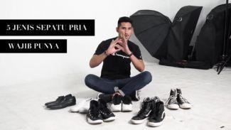 Kamu sudah punya? Ini 5 jenis sepatu yang wajib dimiliki seorang pria